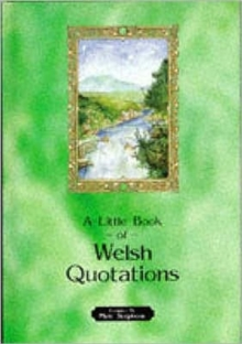 Little Book of Welsh Quotations, Hardback Book