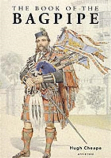 The Book of the Bagpipe, Hardback Book