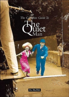 "The Complete Guide to the ""Quiet Man"", Paperback Book"