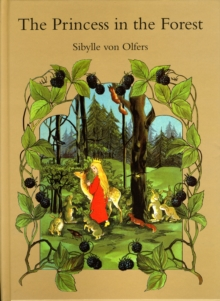 The Princess in the Forest, Hardback Book