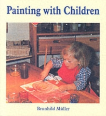 Painting with Children, Paperback Book