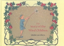 The Story of the Wind Children, Hardback Book