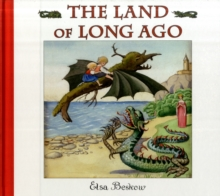 The Land of Long Ago, Hardback Book