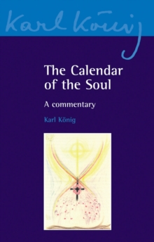 The Calendar of the Soul : A Commentary, Paperback / softback Book