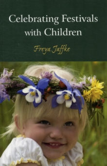 Celebrating Festivals with Children, Paperback / softback Book