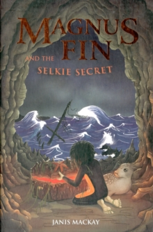 Magnus Fin and the Selkie Secret, Paperback Book