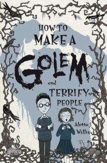 How to Make a Golem (and Terrify People), EPUB eBook