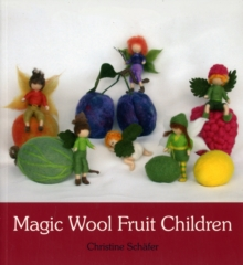 Magic Wool Fruit Children, Paperback / softback Book