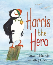 Harris the Hero : A Puffin's Adventure, Paperback / softback Book