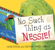 No Such Thing As Nessie! : A Loch Ness Monster Adventure, Paperback Book