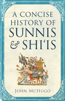 A Concise History of Sunnis and Shi'is, EPUB eBook