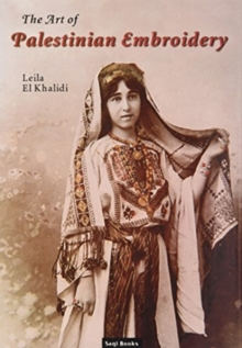 The Art of Palestinian Embroidery, Hardback Book