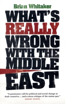 What's Really Wrong with the Middle East, Paperback Book
