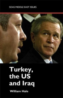 Turkey, the US and Iraq, Paperback / softback Book