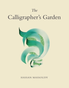 The Calligrapher's Garden, Paperback Book