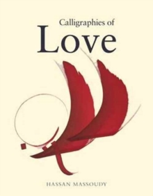 Calligraphies of Love, Paperback Book