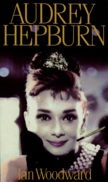 Audrey Hepburn : Fair Lady of the Screen, Paperback Book