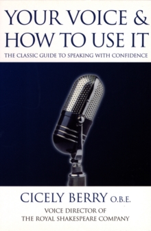 Your Voice and How to Use it, Paperback Book