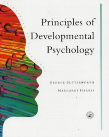 Principles of Developmental Psychology : An Introduction, Paperback / softback Book