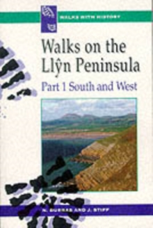 Walks with History Series: Walks on the Llyn Peninsula, Part 1 - South and West, Paperback Book