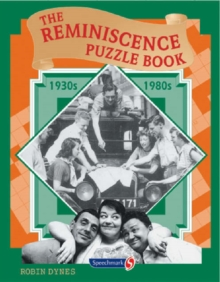 The Reminiscence Puzzle Book : 1930s-1980s, Paperback / softback Book