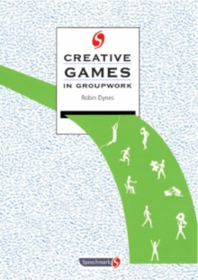 Creative Games in Groupwork, Paperback / softback Book