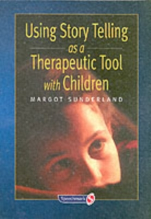 Using Story Telling as a Therapeutic Tool with Children, Paperback Book