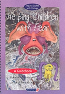 Helping Children with Fear & Teenie Weenie in a Too Big World : Set, Paperback Book