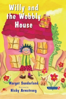 Willy and the Wobbly House : A Story for Children Who are Anxious or Obsessional, Paperback Book