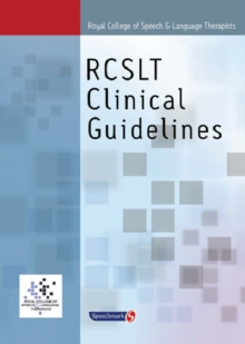 Royal College of Speech & Language Therapists Clinical Guidelines, Paperback / softback Book