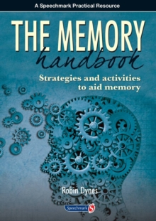 The Memory Handbook : Strategies and Activities to Aid Memory, Paperback / softback Book