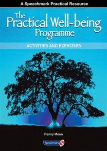 The Practical Well-Being Programme : Activities and Exercises, Paperback / softback Book