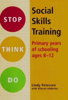 Stop Think Do Social Skills Training : Primary Years of School Ages 8-12, Mixed media product Book