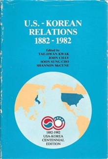 U.s.-korean Relations, 1882-1982, Hardback Book