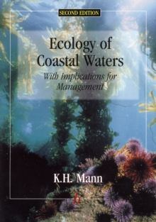 Ecology of Coastal Waters : With Implications For Management, Paperback / softback Book