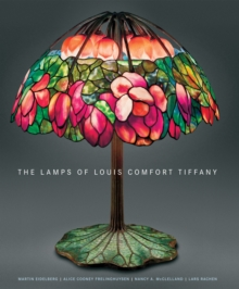 Lamps of Louis Comfort Tiffany, Hardback Book