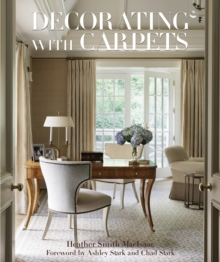 Decorating with Carpets: A Fine Foundation, Hardback Book