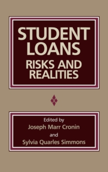 Student Loans : Risks and Realities, Hardback Book