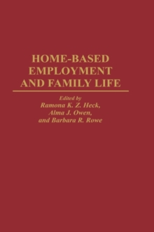 Home-Based Employment and Family Life, Hardback Book