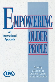 Empowering Older People : An International Approach, Paperback / softback Book