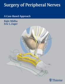 Surgery of Peripheral Nerves : A Case-Based Approach, Hardback Book