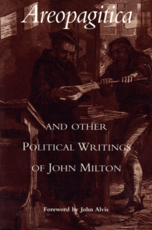 Areopagitica : and Other Political Writings of John Milton, Paperback Book
