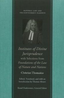 Institutes of Divine Jurisprudence, with Selections from Foundations of the Law of Nature & Nations, Hardback Book