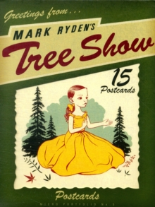 Mark Ryden's Tree Show Postcard Microportfolio, Postcard book or pack Book
