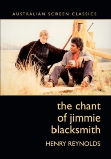 The Chant of Jimmie Blacksmith, Paperback Book