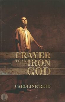 Prayer to an Iron God, Paperback / softback Book