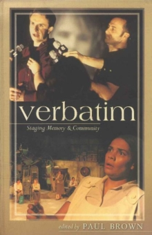 Verbatim: Staging Memory and Community, Paperback / softback Book