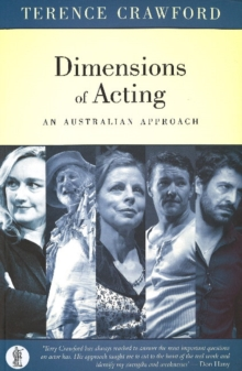 Dimensions of Acting : An Australian Approach, Paperback Book