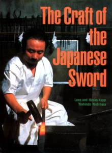 The Craft of the Japanese Sword, Hardback Book