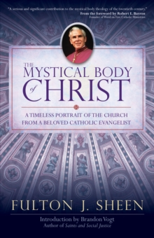 The Mystical Body of Christ, Paperback / softback Book